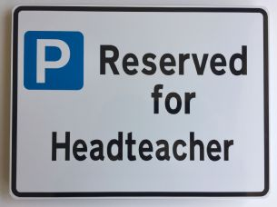 Headteachers Parking Sign Metal faced